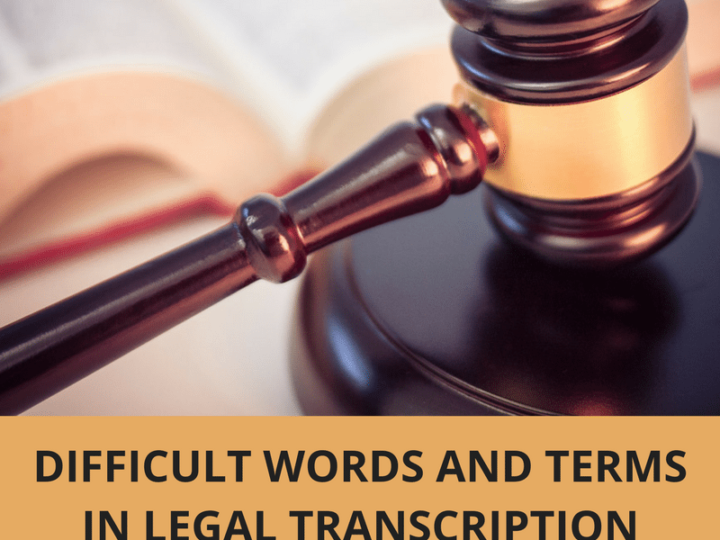 Difficult Words and Terms in Legal Transcription