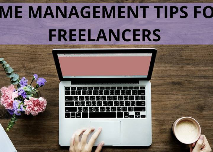 Time Management Tips for Freelancers