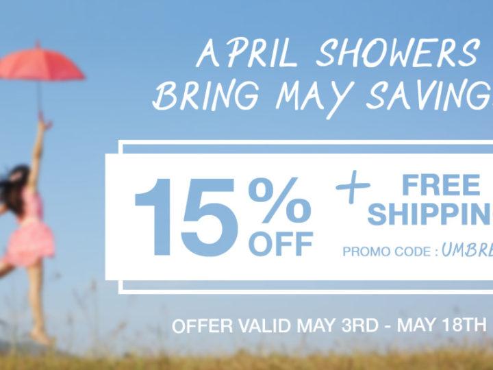 April Showers Bring May Savings!