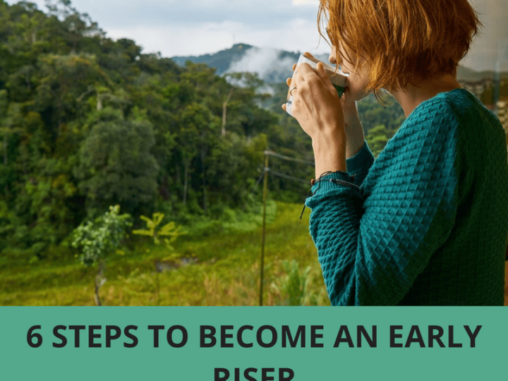 6 Steps to Become an Early Riser