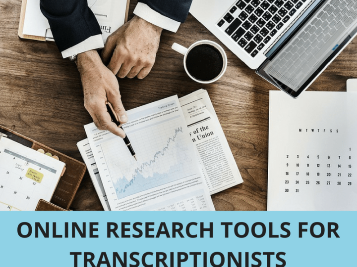 Online Research Tools for Transcriptionists