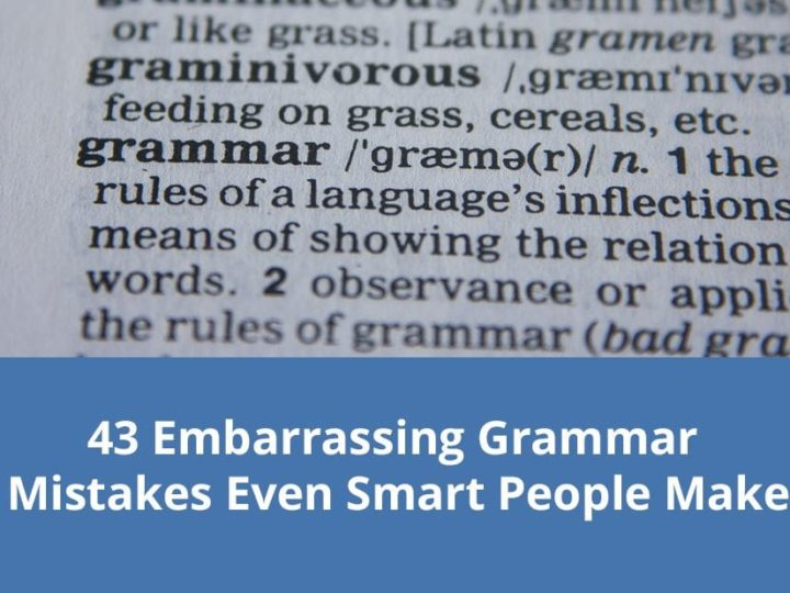 43 Embarrassing Grammar Mistakes Even Smart People Make