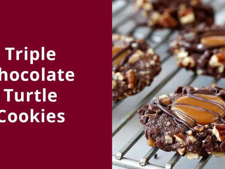 Triple Chocolate Turtle Cookies